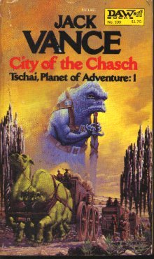 9780312940430: City of the Chasch (Planet of Adventure, Vol. 1)
