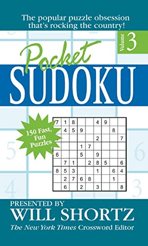 9780312940454: Pocket Sudoku Presented by Will Shortz, Volume 3: 150 Fast, Fun Puzzles