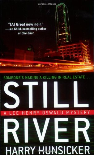 9780312940904: Still River (Lee Henry Oswald Mystery Series #1)