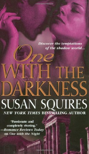 One with the Darkness (The Companion Series) (0312941048) by Susan Squires