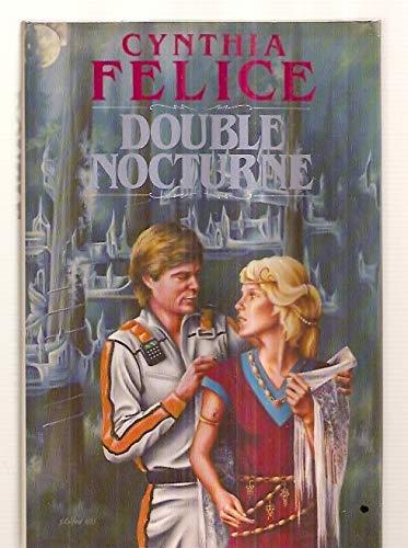 Double Nocturne: Felice, Cynthia