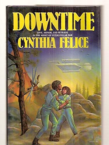 Downtime: Felice, Cynthia