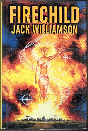 FIRECHILD: Williamson, Jack.