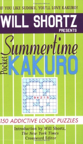 9780312941840: Will Shortz Presents Summertime Pocket Kakuro