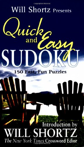 9780312942076: Will Shortz Presents Quick and Easy Sudoku