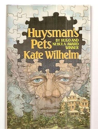9780312942199: Huysman's Pets