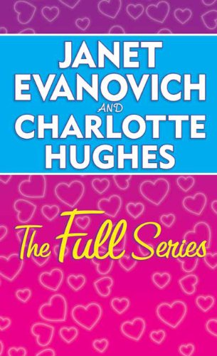 9780312942205: Janet Evanovich and Charlotte Hughes the Full Series