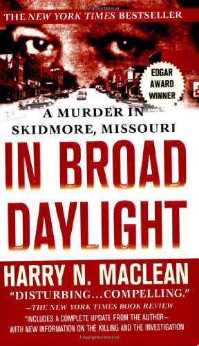 9780312942366: In Broad Daylight: A Murder in Skidmore, Missouri