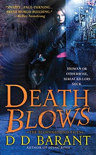 9780312942595: Death Blows (Bloodhound Files)