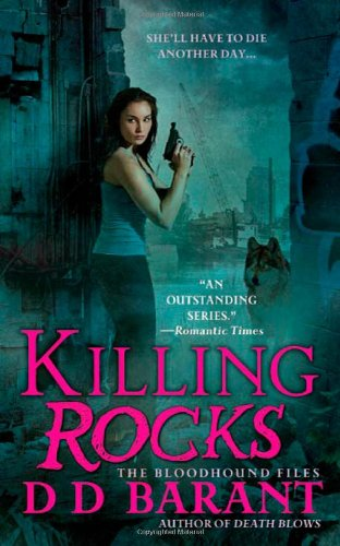 Killing Rocks (The Bloodhound Files, Book 3)