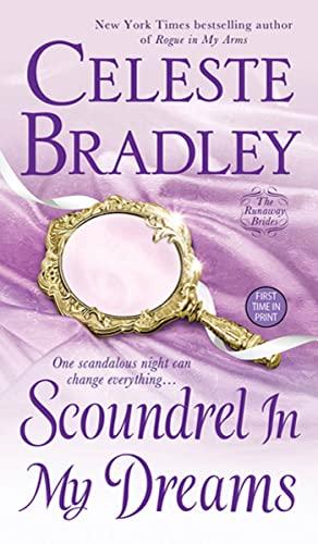 Scoundrel In My Dreams: The Runaway Brides: Bradley, Celeste