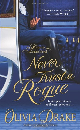 9780312943462: Never Trust A Rogue (Heiress In London)