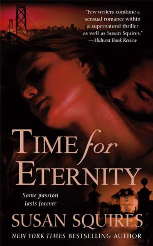 Time For Eternity (0312943539) by Susan Squires