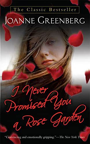 9780312943592: I Never Promised You a Rose Garden: A Novel