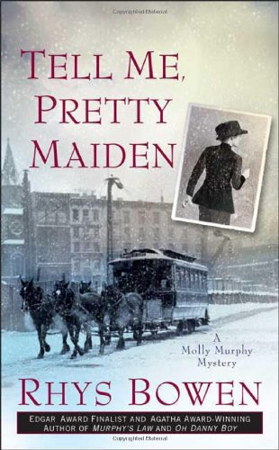 9780312943752: Tell Me, Pretty Maiden (Molly Murphy Mysteries)