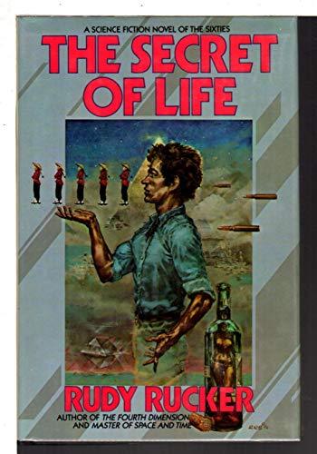 The Secret of Life: Rucker, Rudy