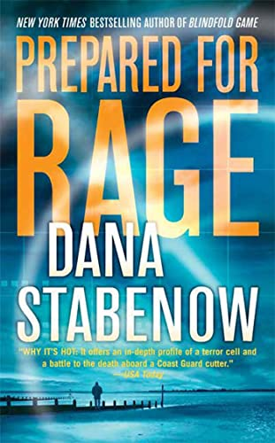 9780312944032: Prepared for Rage: A Novel
