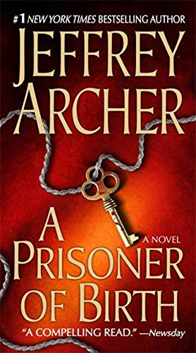 9780312944094: A Prisoner of Birth: A Novel