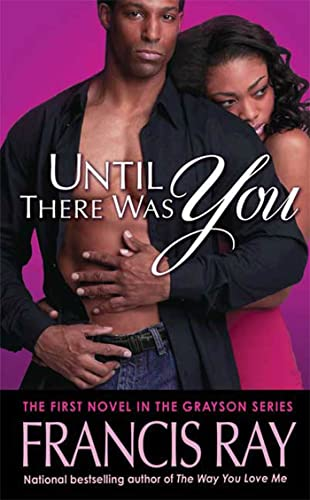 9780312944186: Until There Was You: A Grayson Novel (Grayson Novels)