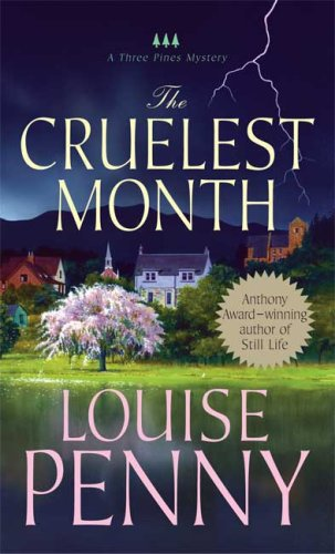 9780312944506: The Cruelest Month: A Chief Inspector Gamache Novel