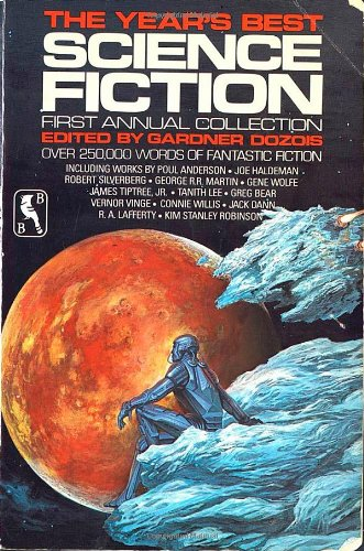 9780312944834: The Year's Best Science Fiction: First Annual Collection