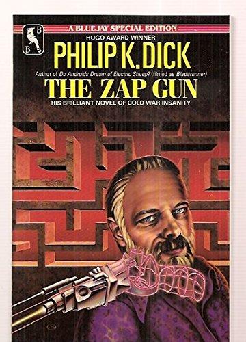 9780312944889: The Zap Gun