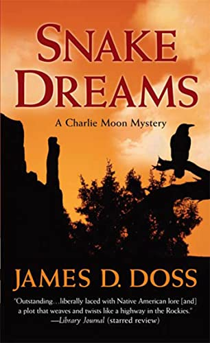 9780312945053: Snake Dreams: A Charlie Moon Mystery (Charlie Moon Mysteries)