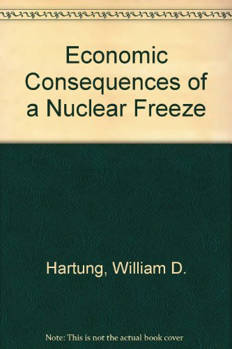 9780312945145: Economic Consequences of a Nuclear Freeze