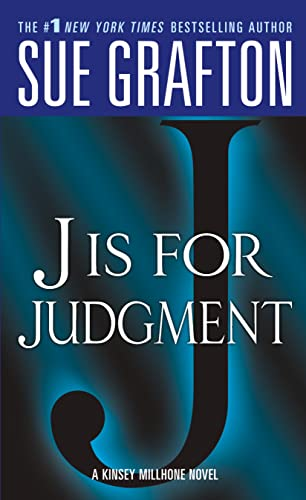 9780312945275: J is for Judgment (Kinsey Millhone Alphabet Mysteries, No. 10)
