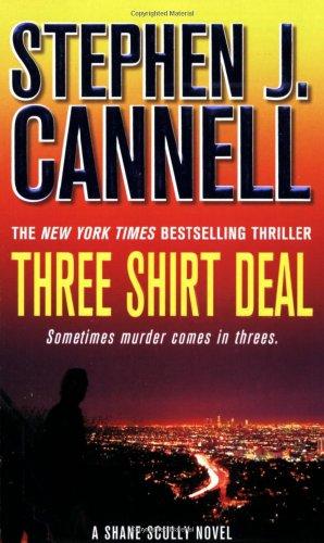 9780312945312: Three Shirt Deal: A Shane Scully Novel