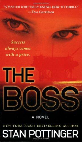 9780312945343: The Boss: A Novel