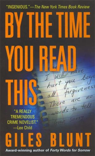 9780312945480: By the Time You Read This: A Novel