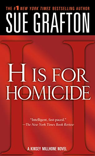 H Is for Homicide (Kinsey Millhone Mysteries): Grafton, Sue