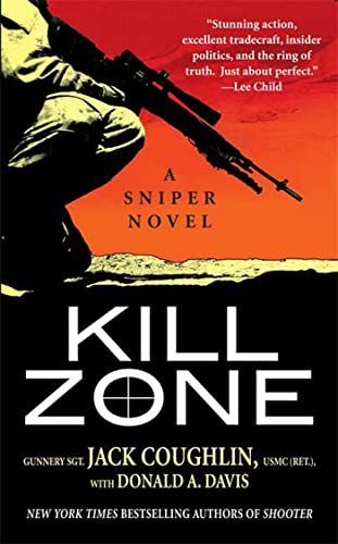 9780312945671: Kill Zone: A Sniper Novel (Kyle Swanson Sniper Novels)