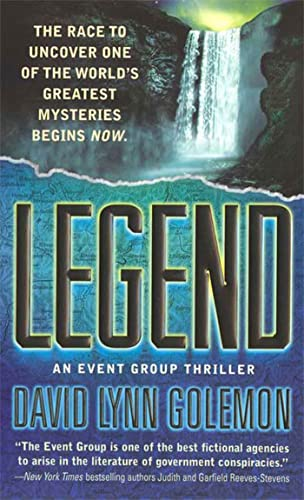 9780312945947: Legend: An Event Group Thriller (Bk. 2)