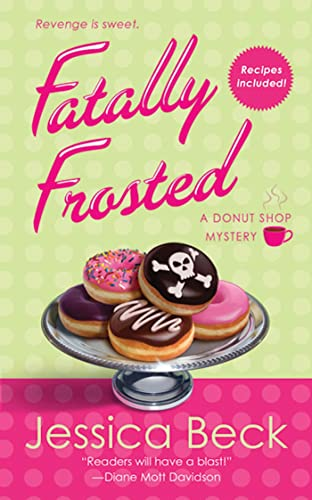 Fatally Frosted (Donut Shop Mysteries, No. 2): Beck, Jessica