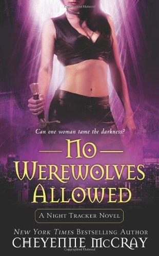 9780312946425: No Werewolves Allowed (Night Tracker, Book 2)