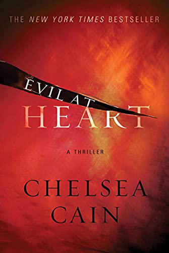 9780312946784: Evil at Heart: A Thriller (Archie Sheridan & Gretchen Lowell)