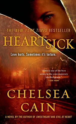 9780312947156: Heartsick: A Thriller (Archie Sheridan & Gretchen Lowell)