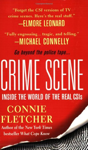 9780312947408: Crime Scene: Inside the World of the Real CSIs