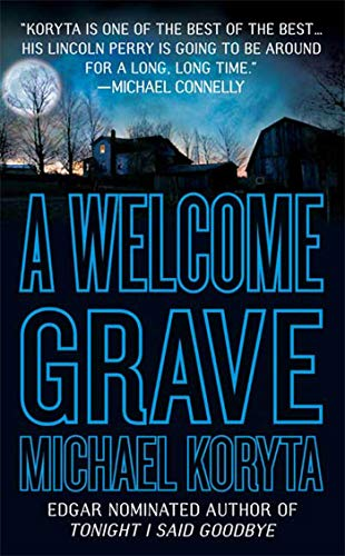 9780312947514: A Welcome Grave (Lincoln Perry)