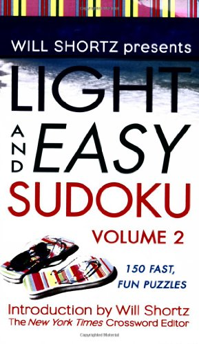 9780312947545: Will Shortz Presents Light and Easy Sudoku: 2