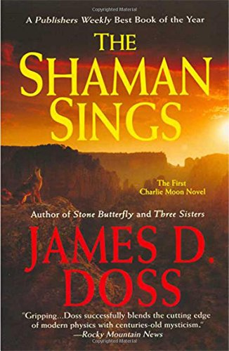 Shaman Sings, The (Charlie Moon Mysteries) (0312947739) by James D. Doss