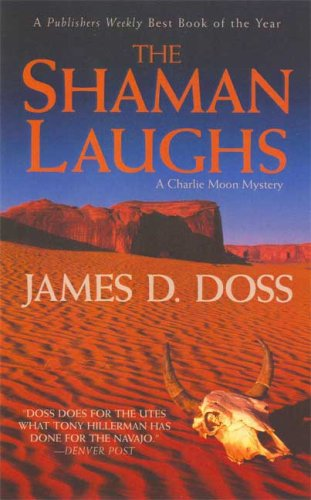 9780312947743: The Shaman Laughs (Charlie Moon Mysteries)