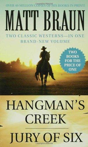 9780312947804: Hangman's Creek / Jury of Six: Western Double (Luke Starbuck Novels)