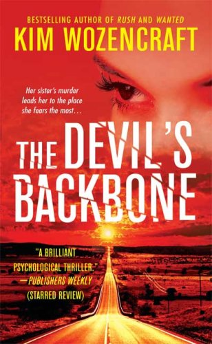 The Devil's Backbone: Wozencraft, Kim