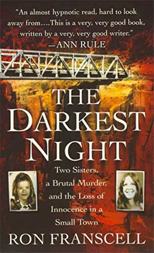 9780312948467: The Darkest Night: Two Sisters, a Brutal Murder, and the Loss of Innocence in a Small Town