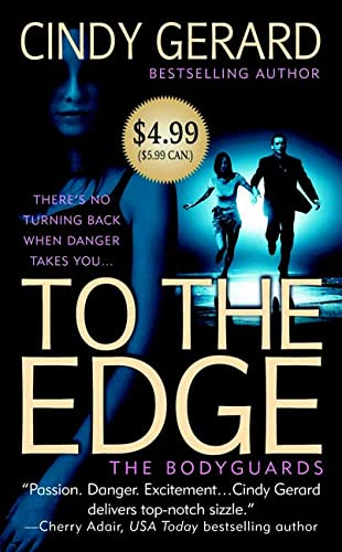 9780312948566: To the Edge (The Bodyguards, Book 1)