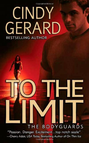 9780312948573: To the Limit (The Bodyguards, Book 2)