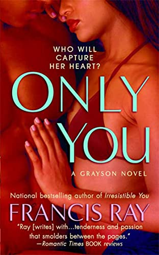 Only You (The Graysons, Book 5) (0312948743) by Ray, Francis